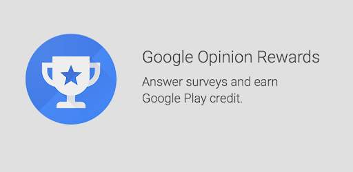 Google Opinion Rewards - Best Apps for Earning in 2020